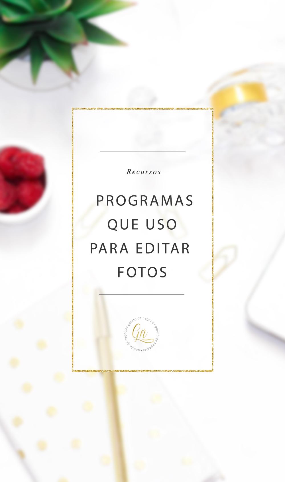 programas-para-edicao-de-fotos-garotadenegocios