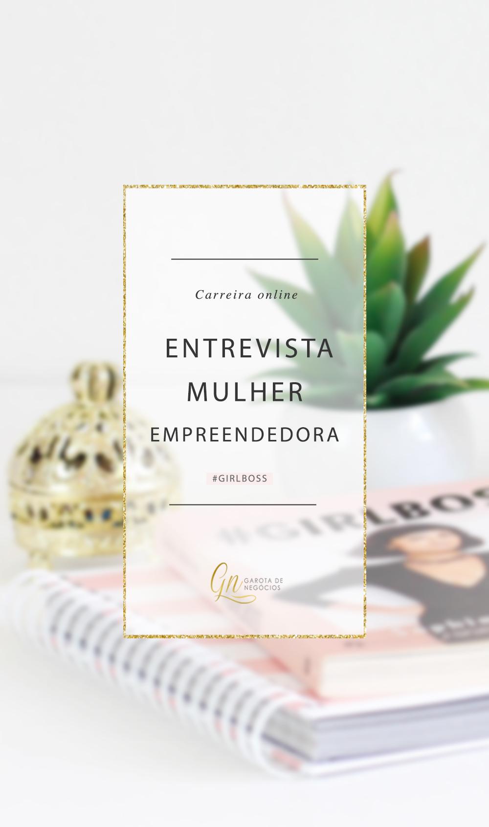 entrevista-mayte-carvalho-girlboss-garotadenegocios0